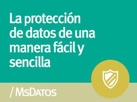 MsDatos - La protección de datos de una manera fácil y sencilla